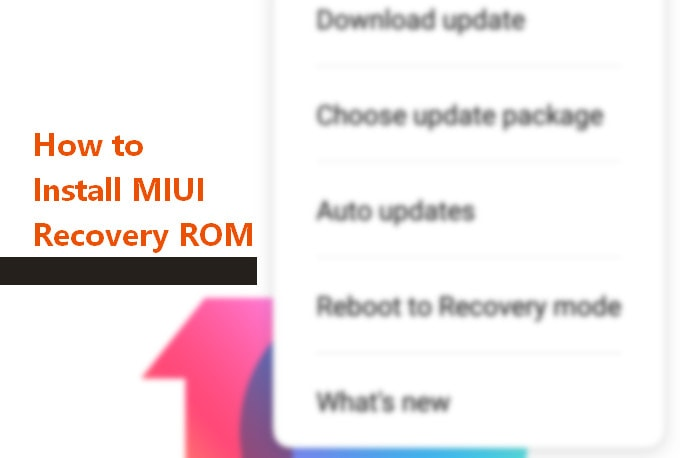 Steps to install MIUI Recovery ROM using a local update