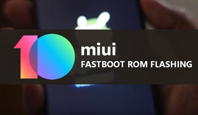 Practical Steps to Install MIUI Fastboot ROM 1