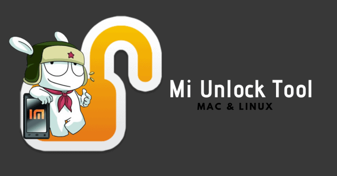 Mi Unlock Tool for Mac and Linux 1