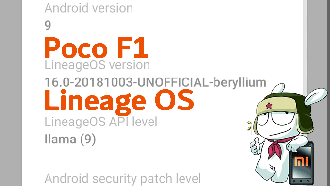 Fail-proof Steps to Flash LineageOS 16 on Poco F1 1