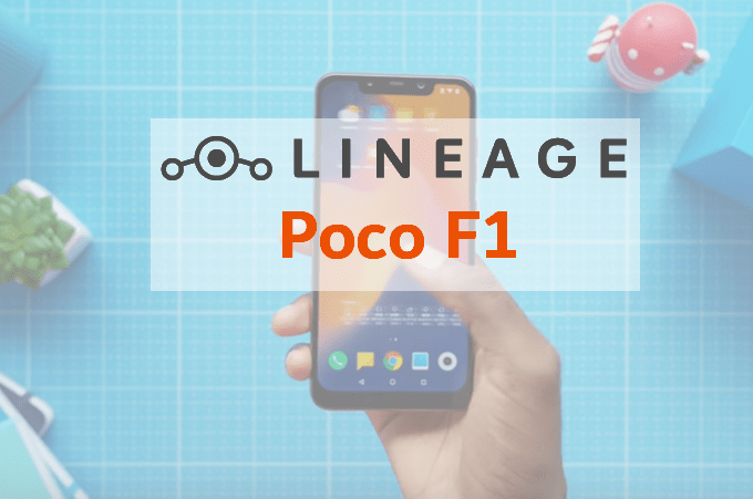 LineageOS 16.0 with Android 9.0 Vendor Firmware for Poco F1 1