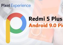 Fail-Proof Steps to Flash Pixel Experience 9.0 on Redmi 5 Plus 3