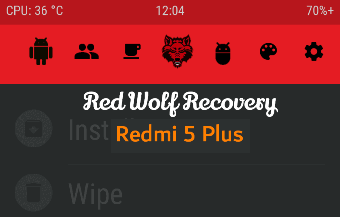 Flash Red Wolf Recovery and Root Redmi 5 Plus 1