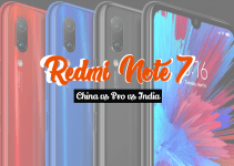 Redmi Note 7 Specs Comparison: China vs India vs Pro 2