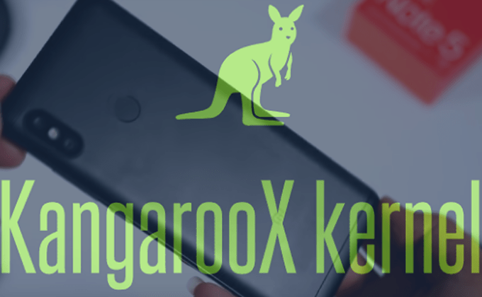 Painless Steps to Flash KangarooX Kernel on Redmi Note 5 codename Whyred 1