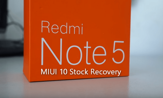 Stock MIUI Recovery for Redmi Note 5 Pro/Ai (Codename Whyred) 1