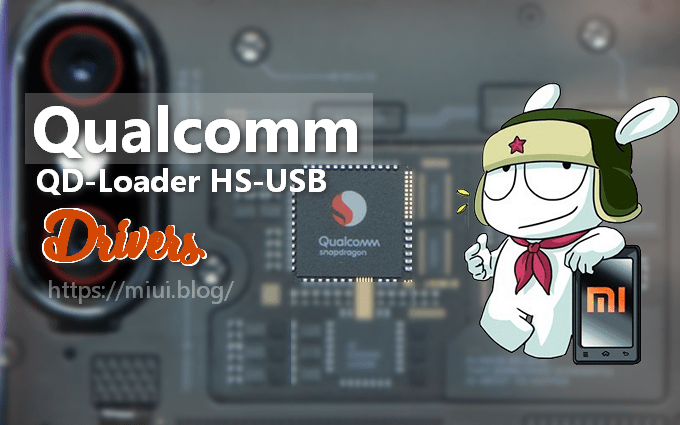 Qualcomm QDLoader HS-USB Drivers Setup File (32/64bit