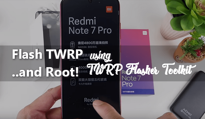 Easiest Way to Flash TWRP and Root Redmi Note 7 Pro (Violet) 1