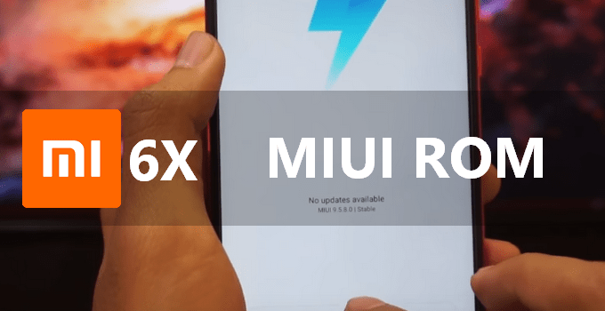 Mi 6X All MIUI China ROM (Recovery & Fastboot) Files 5