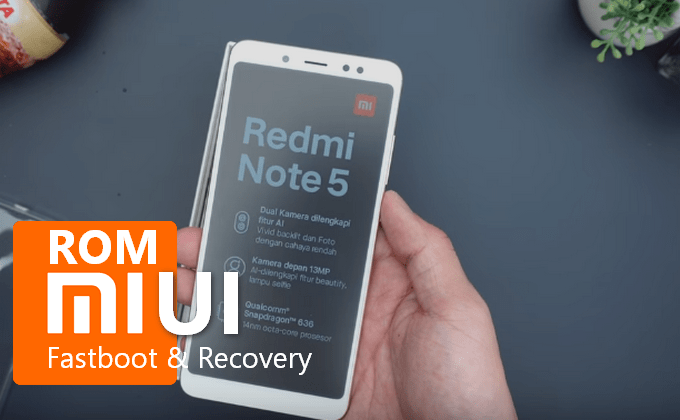 Redmi Note 5: MIUI 10 v9 5 16 Global Beta ROM (Fastboot & Recovery