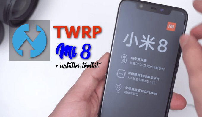 TWRP for Mi 8 Dipper (with Installer Tool) 1