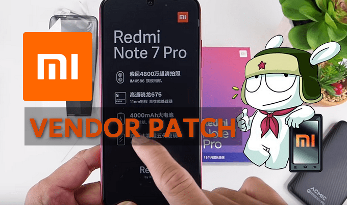 Android Vendor Patch v10.2.8.0 for Redmi Note 7 Pro 1