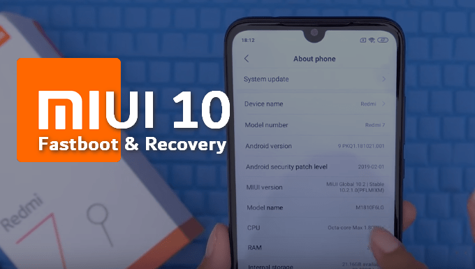 Redmi 7: MIUI 10 v10.2.4.0 Global & v10.2.8.0 Europe ROM (Fastboot & Recovery) 1
