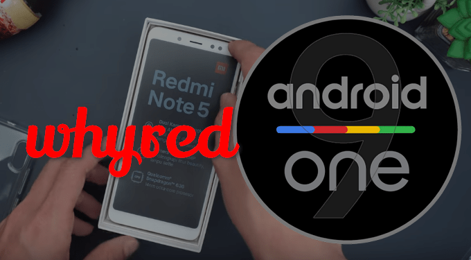 A Working Way to Flash Android One ROM on Redmi Note 5 (Whyred) 1