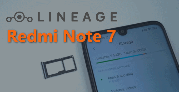 Redmi Note 7 Lineage Os