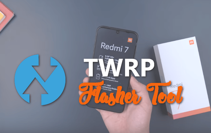 TWRP Flasher Tool for Redmi 7 (LR.Team + Stock Mi Recovery) 1
