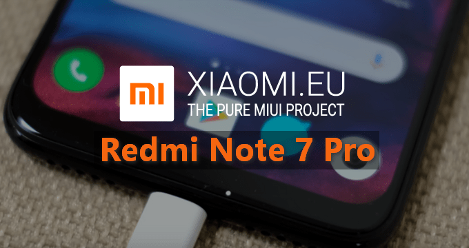 Xiaomi.eu Stable & Beta ROM for Redmi Note 7 Pro 1