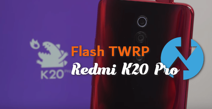 Unofficial TWRP for Redmi K20 Pro by Mauronofrio (How to Install) 7