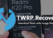 LR.Team TWRP for Redmi K20 Pro (Codename Raphael) 4