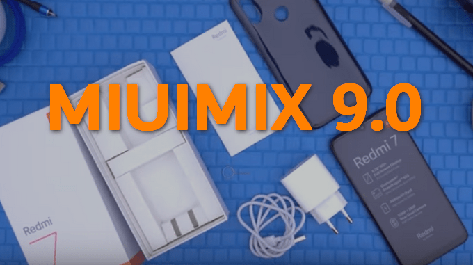 MIUIMix v9.0 for Redmi 7 Onclite, A Base for GSI ROM 1