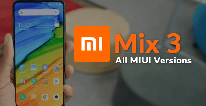 Mi Mix 3 MIUI ROM - All Builds 2