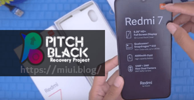 How to Keep MIUI OTA on Redmi 7 After Pitch Black TWRP Flashing 4
