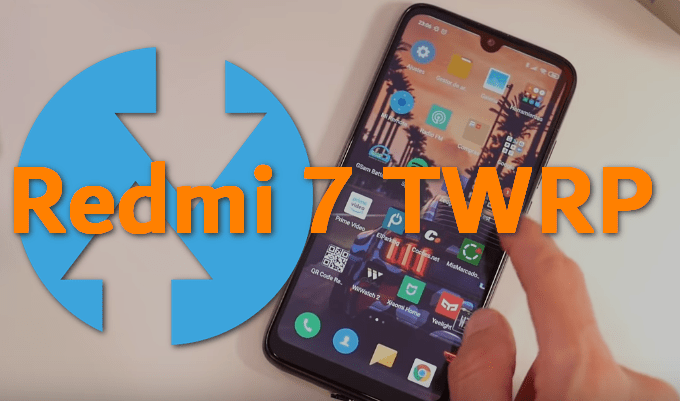 Steps to Manually Install TWRP on Redmi 7 (Unofficial Build by Wzsx150) 1