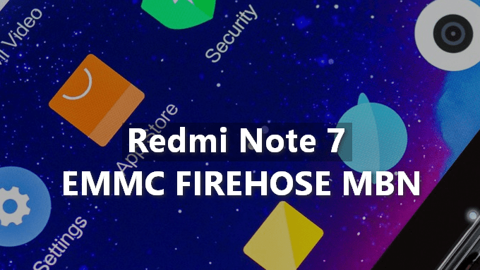 Patched Prog EMMC Firehose MBN for Redmi Note 7 (Lavender) 7