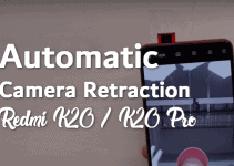 Fix Automatic Camera Retraction Issue on Redmi K20 / Mi 9T and K20 Pro with This Tweak 4