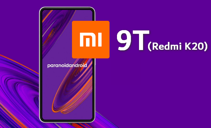 A Practical Guide to Flash Paranoid Android on Mi 9T (Redmi K20) 1