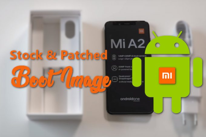 Stock and Patched Boot Image Files for Xiaomi Mi A2 (Now MIUI 11 Android 10) 1