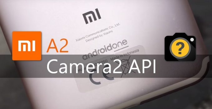 How to Enable Camera2 API on Mi A2 Without TWRP and Root 6