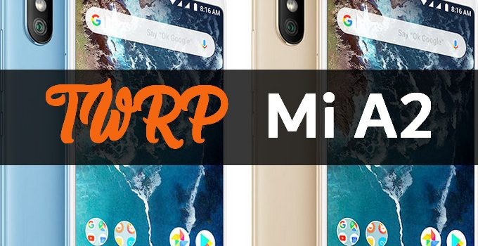 TWRP for Mi A2 (Official and Unofficial Builds) 8