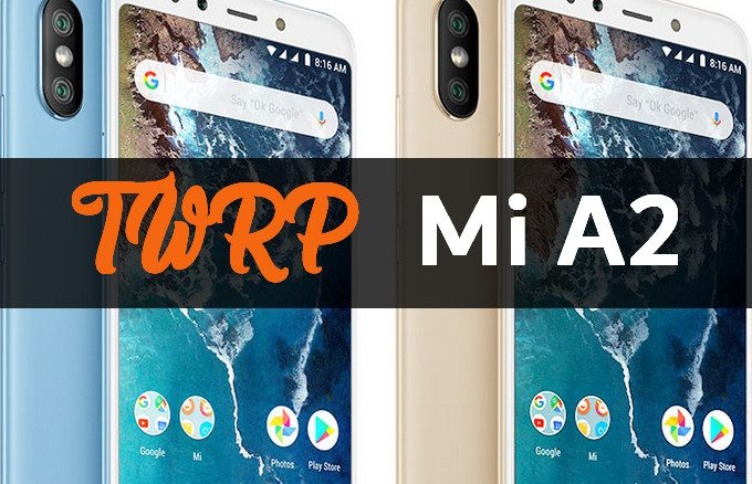 TWRP for Mi A2 (Official and Unofficial Builds) 1