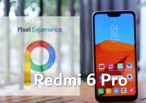 Pixel Experience 10 and 9 Plus for Redmi 6 Pro: Download and Install Guide 4