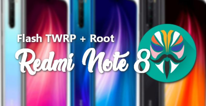 Flash TWRP and Root Redmi Note 8 (Ginkgo) 10