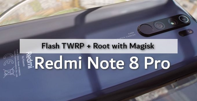 Flashing TWRP and Rooting Redmi Note 8 Pro 9