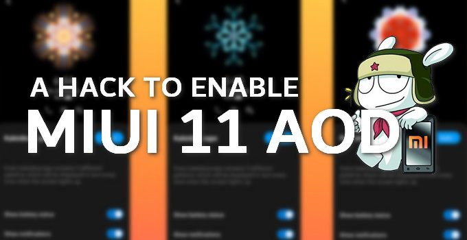 Steps to Enable MIUI 11 AOD on Any Xiaomi Mi, Redmi, and Redmi Note Phones 4