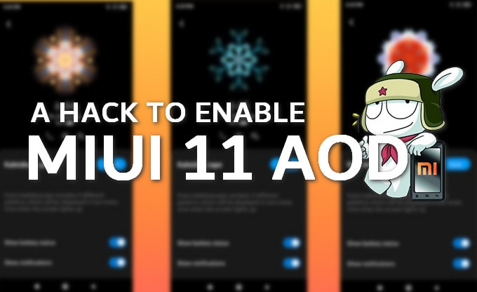 Steps to Enable MIUI 11 AOD on Any Xiaomi Mi, Redmi, and Redmi Note Phones 1