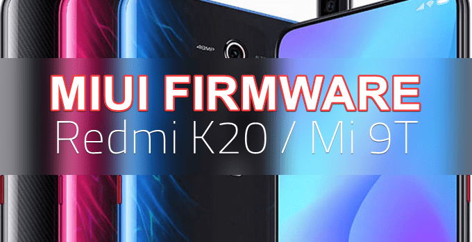MIUI Firmware for Mi 9T/Redmi K20 (Direct Download Links) 6