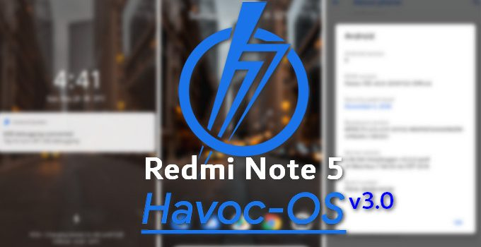HavocOS for Redmi Note 5 Gets V3.0 Based on Android 10.0 Q 9