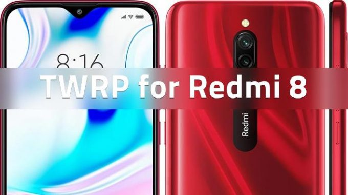 Official TWRP for Redmi 8 is Now Available (Codename Olive) 1
