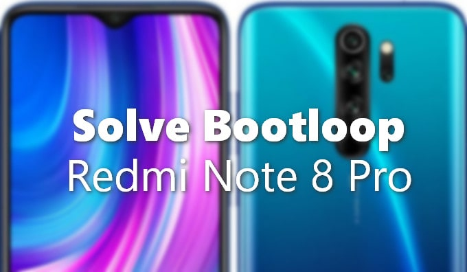 Redmi Note 8 Got Into Bootloop? Try This to Fix It 1