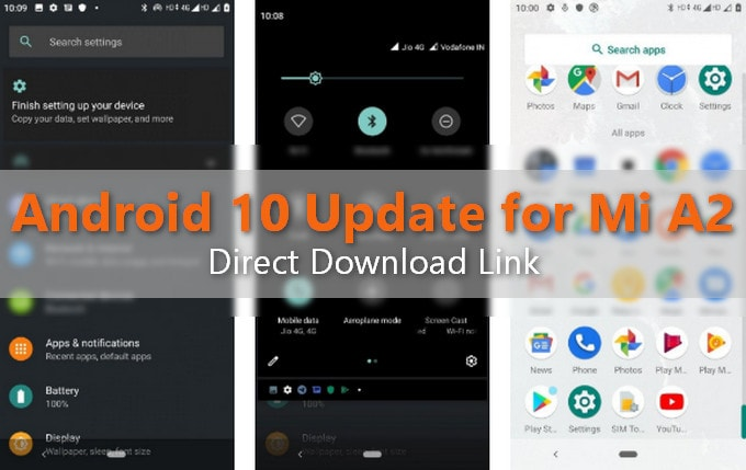 Android One v11.0.4.0.QDIMIXM for Mi A2 Update: Now Android 10.0 Q 2