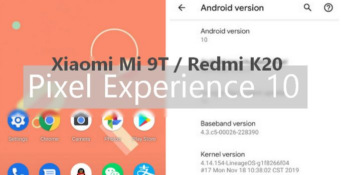 A Guide to Install Pixel Experience v10.0 on Mi 9T/Redmi K20 (Android 10.0 Q) 4