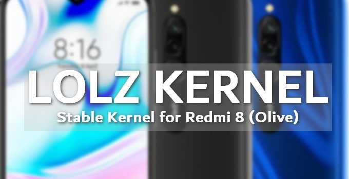 LOLZ: The First and Stable Custom Kernel for Redmi 8 (Olive) 3