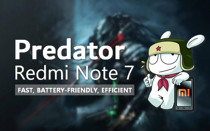 Predator: A Fast and Efficient Kernel for Redmi Note 7 on Android 10 ROM 9