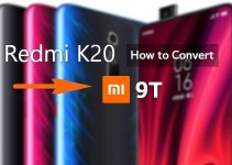 How to Convert Redmi K20 to Xiaomi Mi 9T (Download The Patch) 2