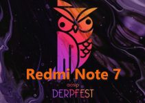 AOSiP DerpFest for Redmi Note 7: Download Link and Install Guide 5