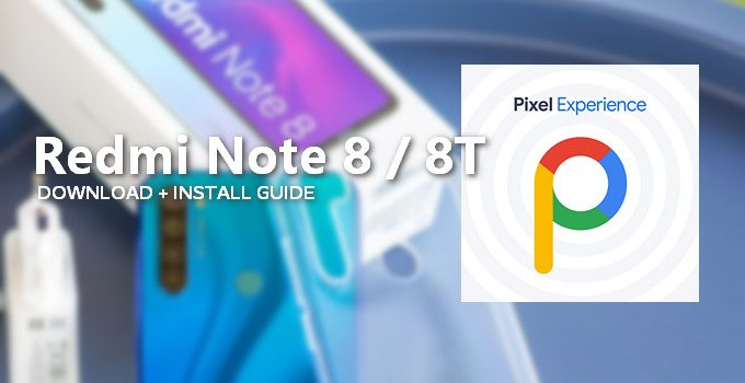 Pixel Experience v10.0 for Redmi Note 8/8T: Download and Install Guide 1